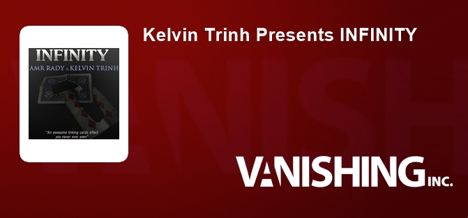 Kelvin Trinh Presents INFINITY