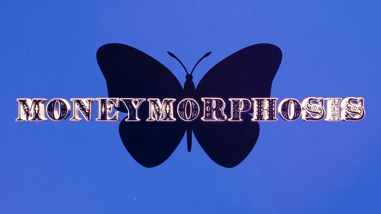 MoneyMorphosis