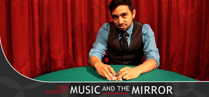 Music and the Mirror by Robert Ramirez