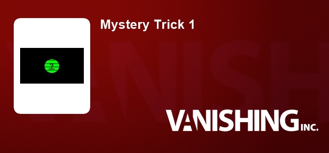 Mystery Trick 1