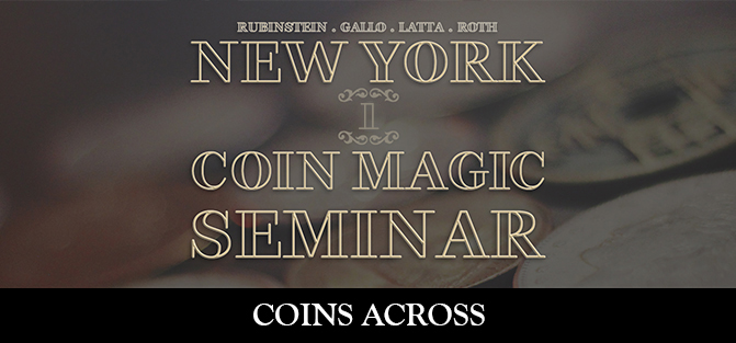 New York Coin Magic Seminar - Volume 1 (Coins Across)