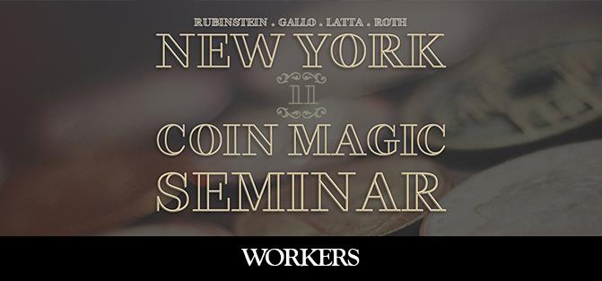New York Coin Magic Seminar - Volume 11 (Workers)