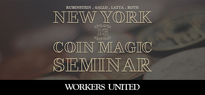 New York Coin Magic Seminar - Volume 13 (Workers United)