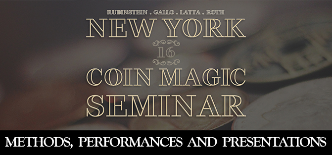 New York Coin Magic Seminar - Volume 16 (Methods, Performances, and Presentations)