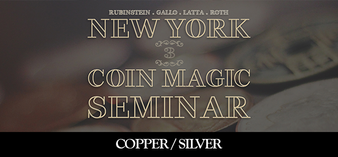 New York Coin Magic Seminar - Volume 3 (Copper/Silver)