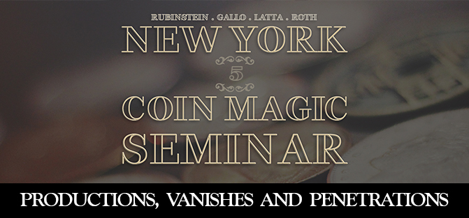 New York Coin Magic Seminar - Volume 5 (Productions, Vanishes and Penetrations)