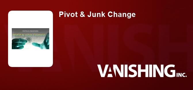 Pivot & Junk Change
