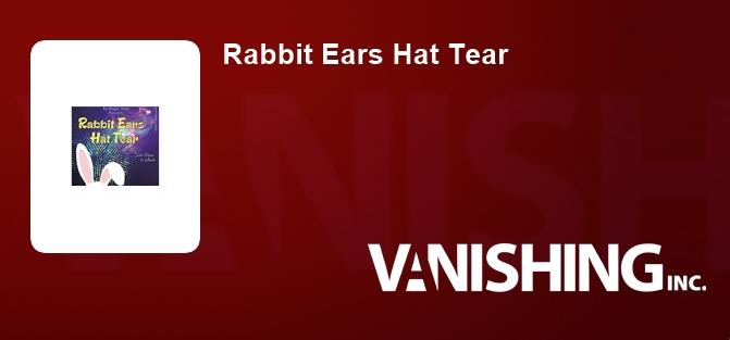 Rabbit Ears Hat Tear
