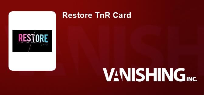 Restore TnR Card