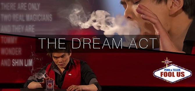 Shin Lim's Dream Act
