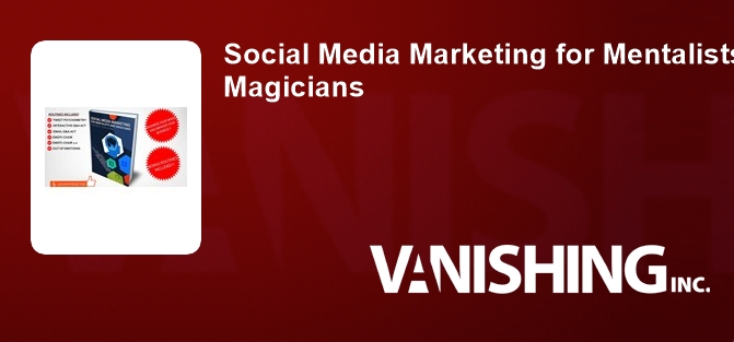 Social Media Marketing for Mentalists and Magicians