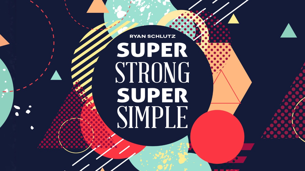 Super Strong Super Simple