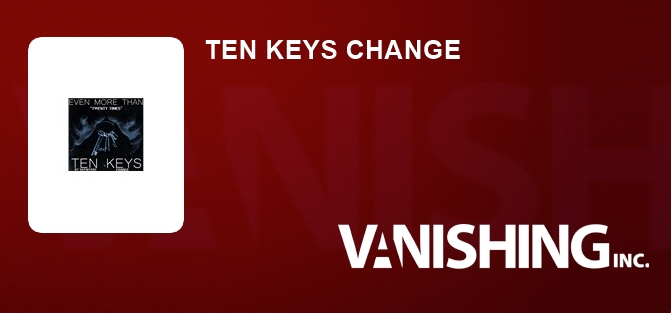 TEN KEYS CHANGE