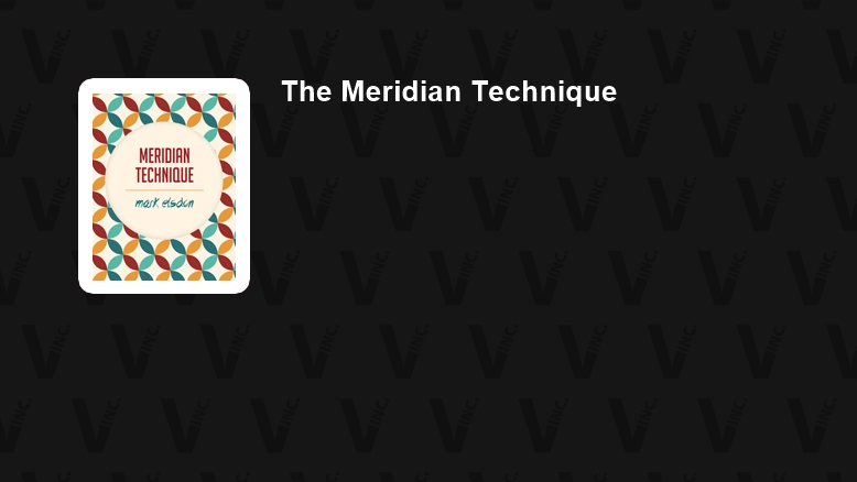 The Meridian Technique DVD Set