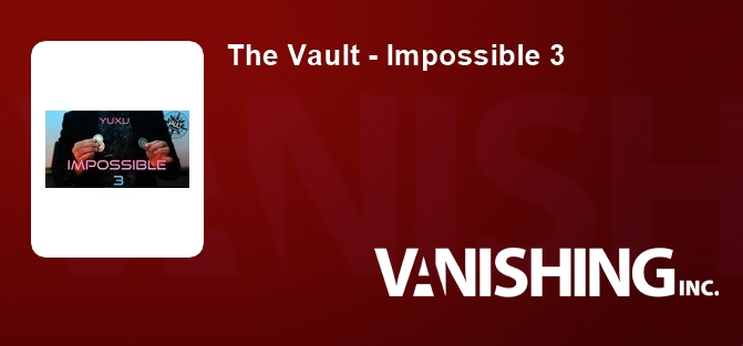 The Vault - Impossible 3
