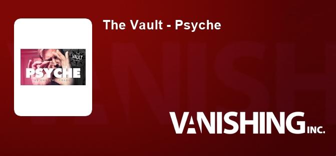 The Vault - Psyche