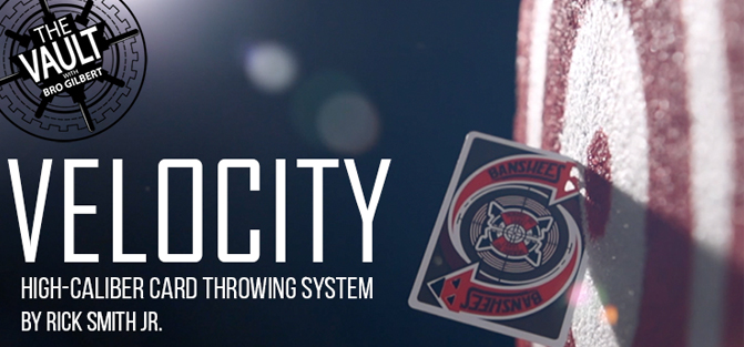 The Vault - Velocity: High-Caliber Card Throwing System
